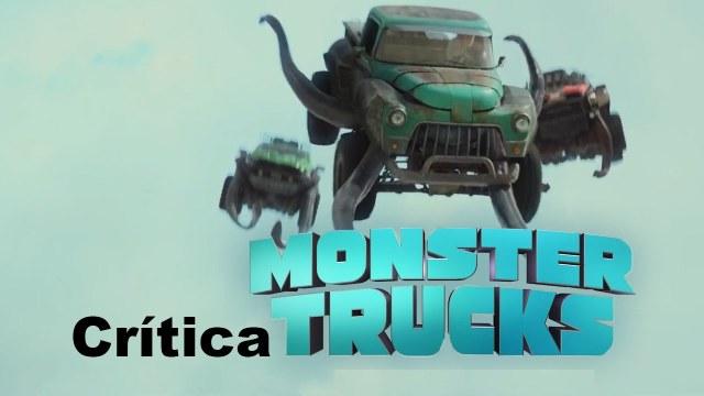 crítica de Monster Trucks