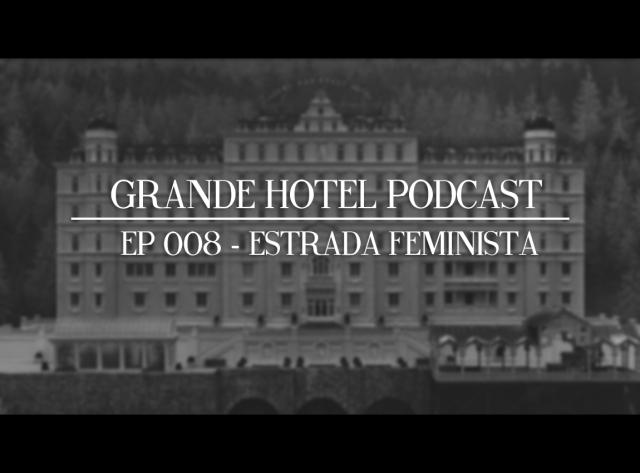 grand hotel podcast